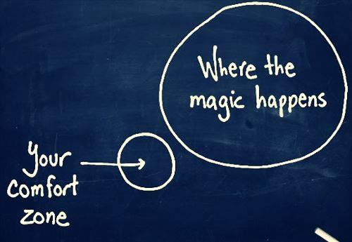 The Magic Begins When You Break Out Of Your Comfort Zone