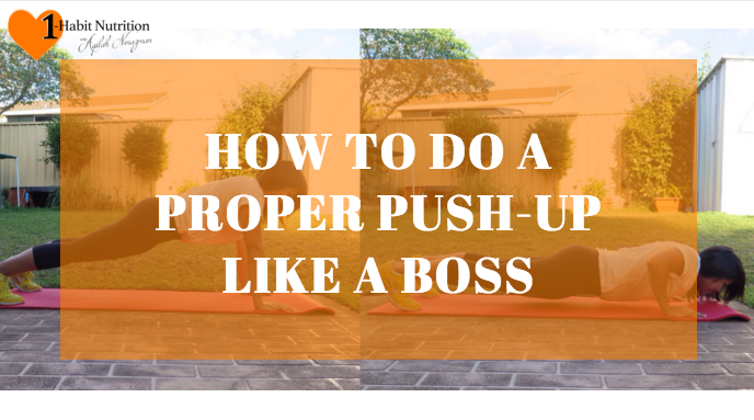 How To Do A Proper Push-up, Like a Boss